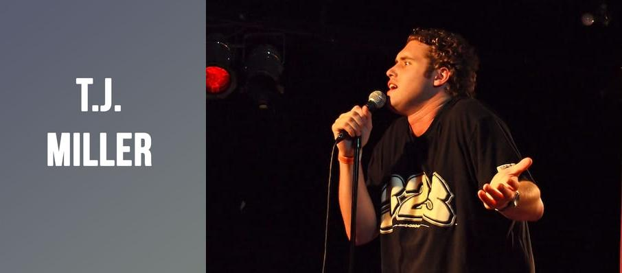 T.J. Miller at The Comedy Zone
