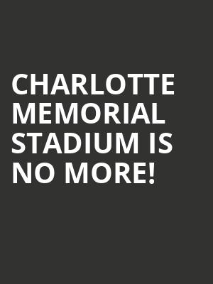 Charlotte Memorial Stadium is no more