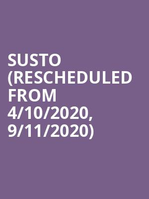 SUSTO (Rescheduled from 4/10/2020, 9/11/2020) at Neighborhood Theatre