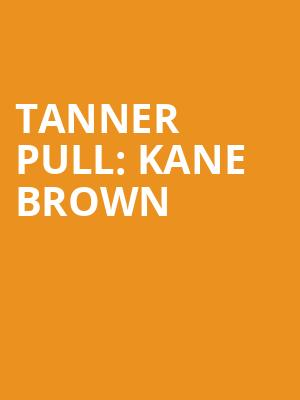 Tanner Pull: Kane Brown at Coyote Joes