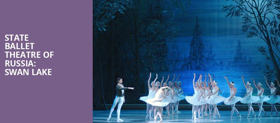 State Ballet Theatre of Russia Swan Lake, Knight Theatre, Charlotte