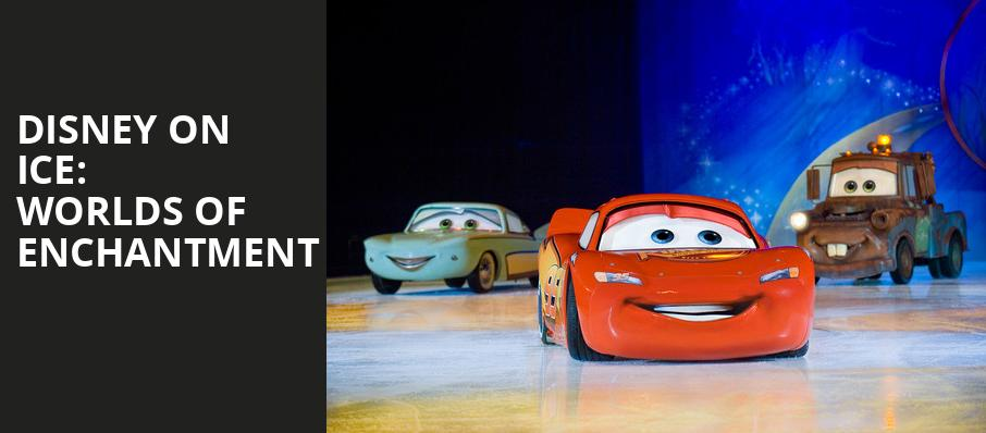 Disney On Ice Worlds of Enchantment, Spectrum Center, Charlotte