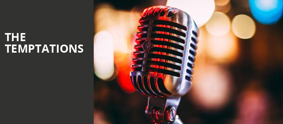 The Temptations, Belk Theatre, Charlotte